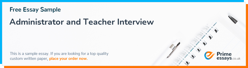 Administrator and Teacher Interview