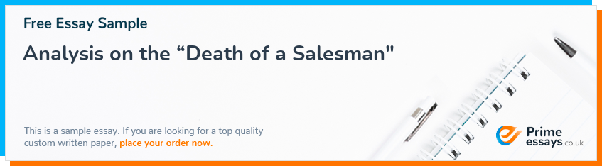 "Analysis on the ""Death of a Salesman"