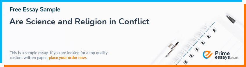 Are Science and Religion in Conflict