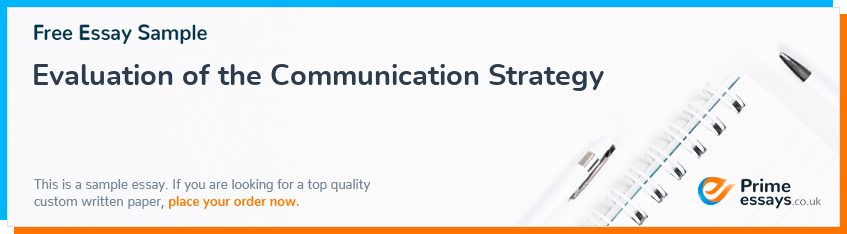 Evaluation of the Communication Strategy