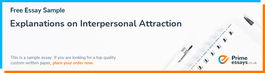 Explanations on Interpersonal Attraction