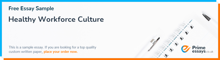 Healthy Workforce Culture