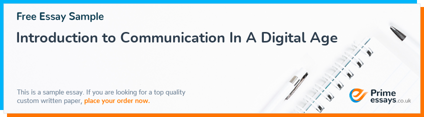 Introduction to Communication In A Digital Age
