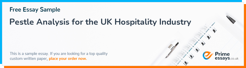 Pestle Analysis for the UK Hospitality Industry
