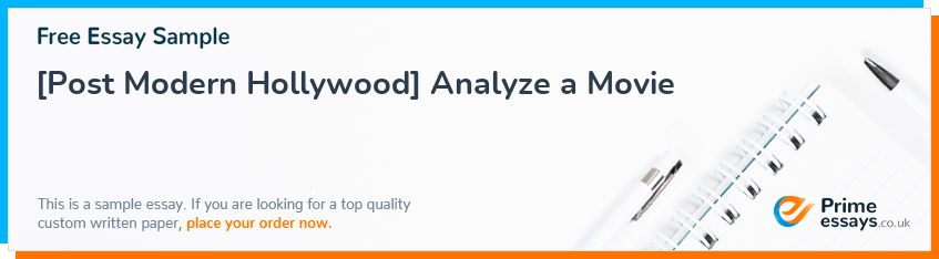 [Post Modern Hollywood] Analyze a Movie