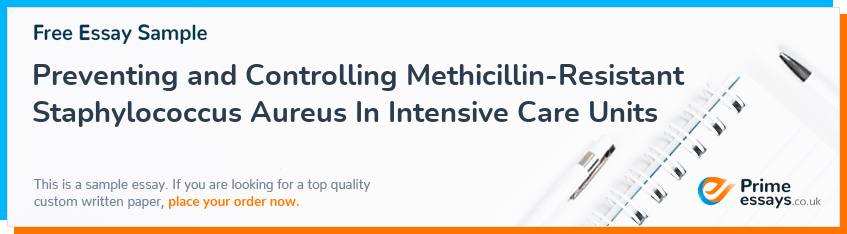 Preventing and Controlling Methicillin-Resistant Staphylococcus Aureus In Intensive Care Units