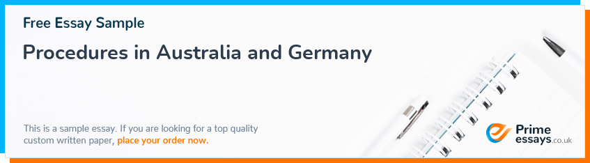 Procedures in Australia and Germany