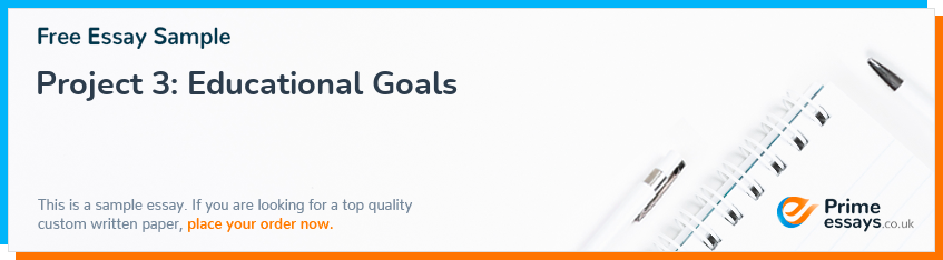 Project 3: Educational Goals