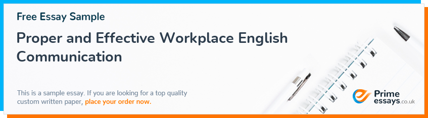 Proper and Effective Workplace English Communication