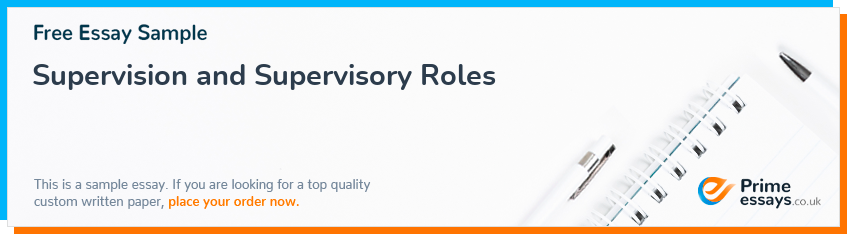Supervision and Supervisory Roles
