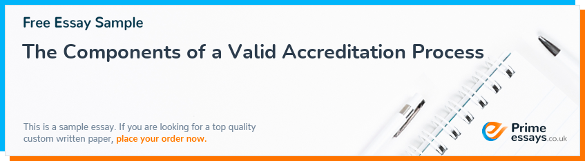 The Components of a Valid Accreditation Process