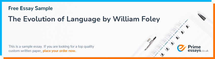 The Evolution of Language by William Foley