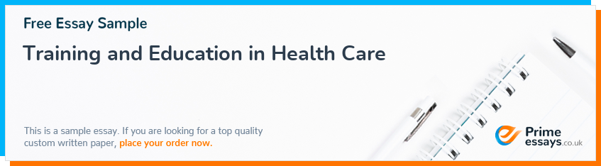 Training and Education in Health Care